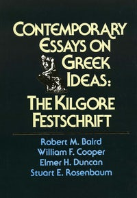 Contemporary Essays on Greek Ideas