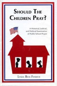 Should the Children Pray?