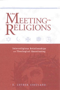 A New Meeting of the Religions