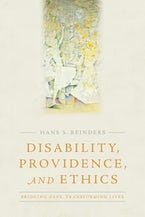 Disability, Providence, and Ethics