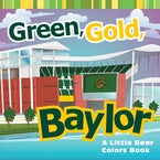 Green, Gold, Baylor