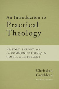 An Introduction to Practical Theology