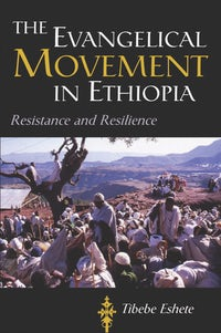 The Evangelical Movement in Ethiopia