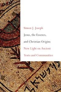 Jesus, the Essenes, and Christian Origins