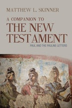 A Companion to the New Testament