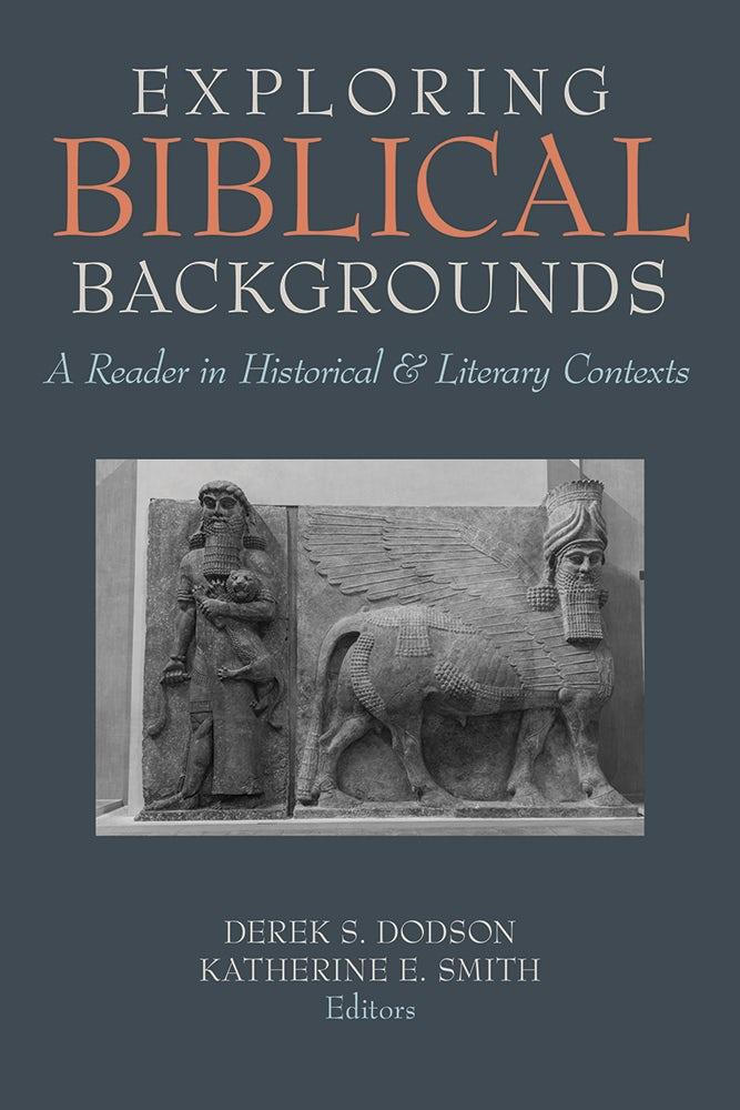 Exploring Biblical Backgrounds
