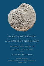 The Art of Divination in the Ancient Near East