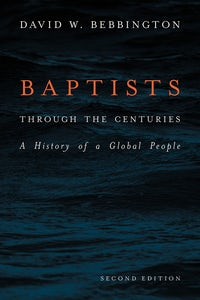 Baptists through the Centuries