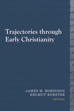 Trajectories through Early Christianity