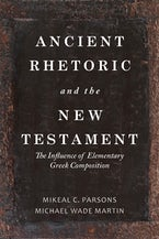 Ancient Rhetoric and the New Testament