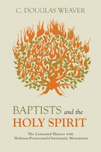 Baptists and the Holy Spirit