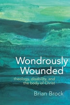Wondrously Wounded