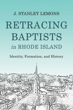 Retracing Baptists in Rhode Island