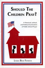 Should the Children Pray?