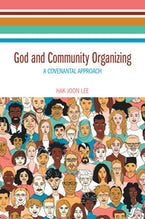 God and Community Organizing