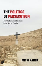 The Politics of Persecution