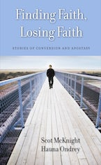 Finding Faith, Losing Faith