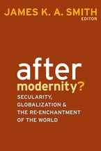 After Modernity?