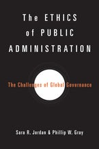 The Ethics of Public Administration