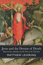 Jesus and the Demise of Death