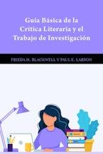 Guia Básica de la Critica Literaria y el Trabajo de Investigación