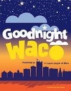 Goodnight Waco