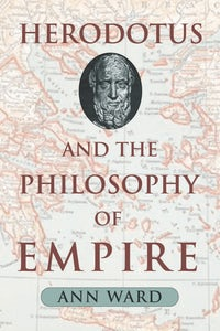 Herodotus and the Philosophy of Empire