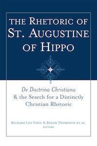 The Rhetoric of St. Augustine of Hippo