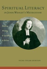Spiritual Literacy in John Wesley