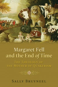 Margaret Fell and the End of Time