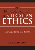 An Introduction to Christian Ethics