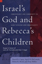 Israel's God and Rebecca's Children