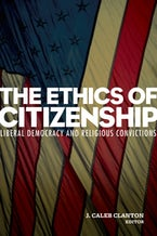 The Ethics of Citizenship