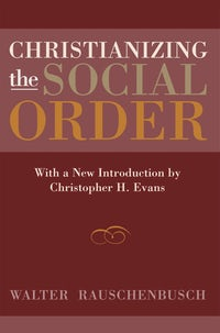 Christianizing the Social Order