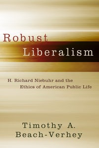 Robust Liberalism