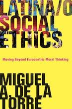 Latina/o Social Ethics