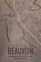 Because of Beauvoir