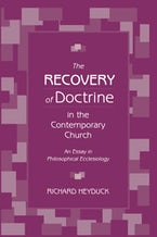 The Recovery of Doctrine in the Contemporary Church