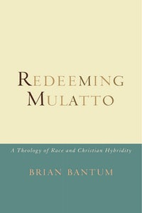 Redeeming Mulatto