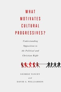 What Motivates Cultural Progressives?