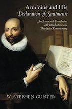 Arminius and His  Declaration of Sentiments