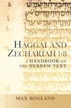 Haggai and Zechariah 1-8
