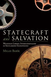 Statecraft and Salvation
