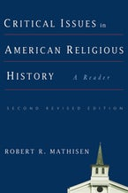 Critical Issues in American Religious History