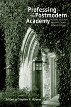 Professing in the Postmodern Academy