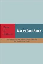 Not By Paul Alone